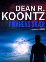 I månens skær - Dean R. Koontz