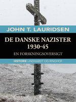 De danske nazister 1930-45. En forskningsoversigt - John T. Lauridsen