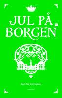 Jul på borgen V - Pia Kjærsgaard