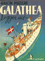 Galathea lægger ud. Rejsen rundt om Afrika - Hakon Mielche