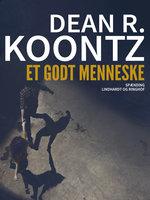 Et godt menneske - Dean R. Koontz