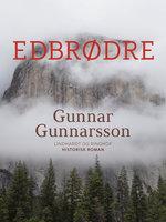 Edbrødre - Gunnar Gunnarsson