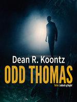 Odd Thomas - Dean R. Koontz