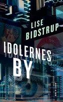 Idolernes by - Lise Bidstrup
