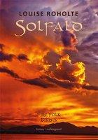 Solfald - Louise Roholte