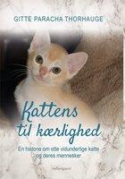 Kattens til kærlighed - Gitte Paracha Thorhauge
