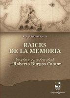 Raíces de la memoria - Kevin Alexis García