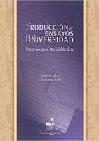 La producción de ensayos en la Universidad - Martha Lucía Salamanca Solís