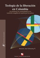 Teología de la liberación en Colombia - Antonio José Echeverry P.