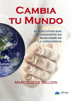 Cambia tu mundo - Marcelo de Villota
