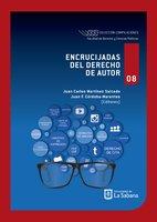 Encrucijadas del derecho de autor - Juan Carlos Martínez Salcedo, Juan F. Córdoba-Marentes