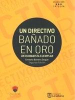 Un directivo bañado en oro - Ernesto Barrera Duque