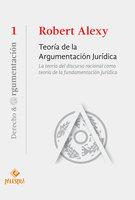 Teoría de la argumentación jurídica - Robert Alexy