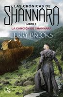 La canción de Shannara - Terry Brooks