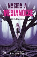 Nacida a medianoche - C.C. Hunter