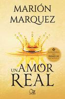 Un amor real - Marión Marquez