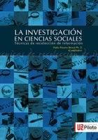 La Investigación en Ciencias Sociales: Técnicas de recolección de la información - Páramo Bernal Pablo
