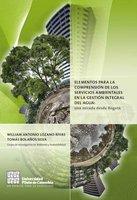 Elementos para la comprensión de los servicios ambientales en la gestión integral del agua - Autores Varios