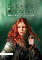 El canto del mirlo - Marisa L. Dalla Costa