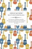 Educación multideterminada - Ignacio Jasiel Hernández Maya