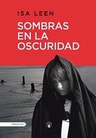 Sombras en la oscuridad - Isa Leen