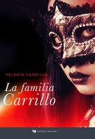 La familia Carrillo - Valeria Carrillo