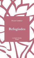Refugiados - Pilar Cebrián