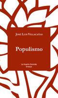 Populismo - Jose Luis Villacañas