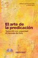 El arte de la predicación - Francisco Mira, Andrés Birch