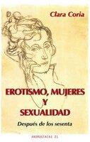 Erotismo, mujeres y sexualidad - Clara Coria