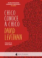Chico conoce a chico - David Lavithan
