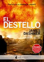 El destello - James Dashner