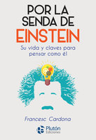 Por la senda de Einstein - Francesc Cardona