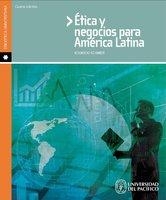Ética y negocios para América Latina - Eduardo Schmidt