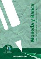 Moneda y banca. Ideas fundamentales y talleres de aplicación - Blanca Luz Rache de Camargo