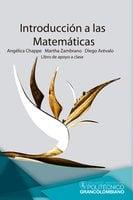 Introducción a las matemáticas - Angélica Chappe, Martha Zambrano, Diego Arévalo