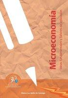 Microeconomía. Ideas fundamentales y Talleres de aplicación - Blanca Luz Rache de Camargo, Gloria Nancy Blanco Neira