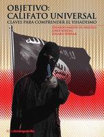 Objetivo: Califato universal - Eduardo Martín de Pozuelo, Jordi Bordas, Eduard Yitzhak