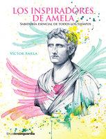 Los inspiradores de Amela - Víctor Amela