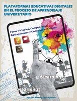 Plataformas educativas digitales en el proceso de aprendizaje universitario - José Luis Elizardo Pérez Aparicio