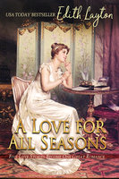 A Love for All Seasons - Edith Layton