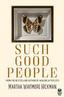 Such Good People - Martha Whitmore Hickman
