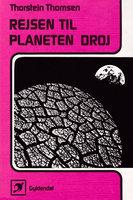 Rejsen til planeten Droj - Thorstein Thomsen