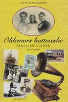 Oldemors hatteæske - Nils Hartmann