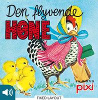 Den flyvende høne - Pixi