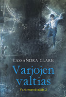 Varjojen valtias - Cassandra Clare