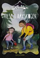 Maja Stormhatt 2 - Vilse i häxskogen - Suzanne Mortensen