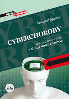 Cyberchoroby - Manfred Spitzer
