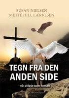 Tegn fra den anden side – når afdøde tager kontakt - Susan Nielsen,Mette Hill Lærkesen