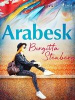Arabesk - Birgitta Stenberg